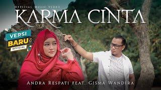 Download KARMA CINTA - Andra Respati feat. Gisma Wandira (Official Music Video)