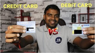 Credit Card vs Debit Card - By By Debit Card - Credit Card is always Batter.
