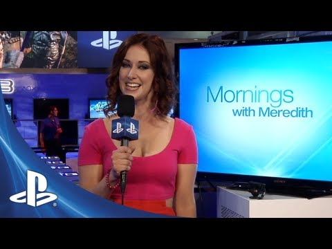 E3 2012 Day 3: Mornings with Meredith