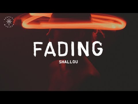 Shallou - Fading (Lyrics)