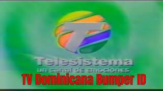 TV Dominicana Bumper ID: Telesistema (2007)02