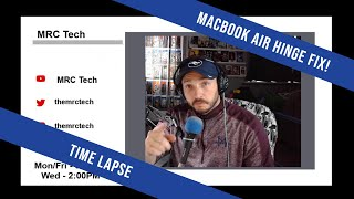 MRC Tech Fixes Hinge - Early 2015 MacBook Air - Time Lapse