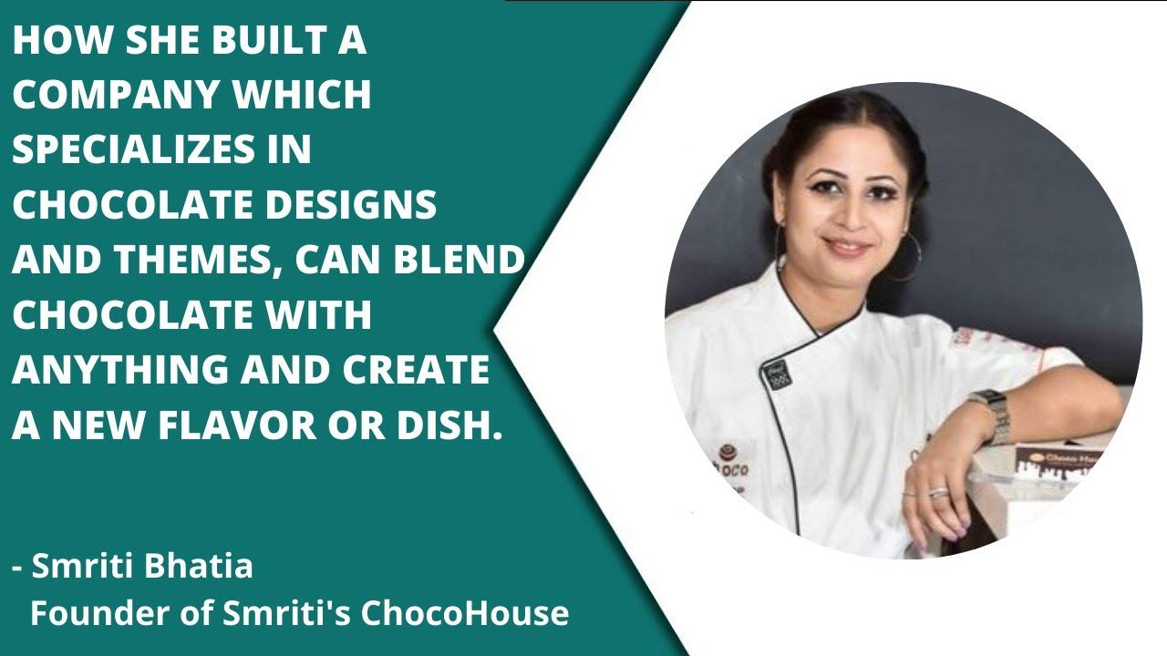 art of chocolate making - interview of smriti bhatia, founder of smriti's chocohouse - youtube