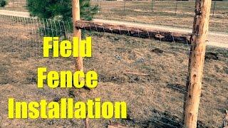 Perimeter Field Fence Installation
