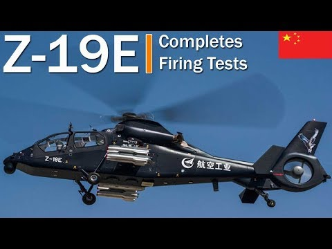 AVIC China Completes Firing Tests Of New Z-19E Armed Helicopter