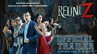 Video Official Trailer REUNI Z download MP3, 3GP, MP4, WEBM, AVI, FLV November 2018