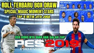 HOW TO GET BLACK BALL IN BOX DRAW MAGIC MOMENT STARS PES 2019 MOBILE