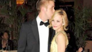 Ryan Gosling +Rachel Mcadams