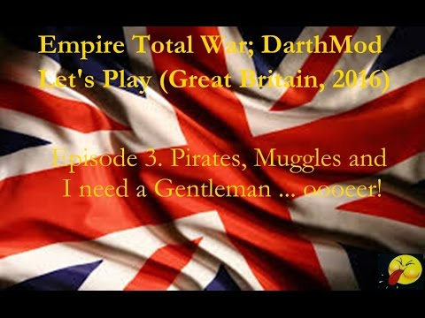 Lets Play Empire Total War (Darthmod). #03. The Battle for Antigua, and mugging the Mughals.