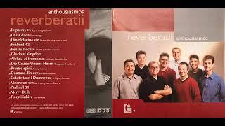 Enthousiasmos - Reverberatii
