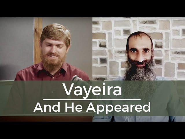 Vayeira/And He Appeared - Challenging, Waiting For and Obeying God