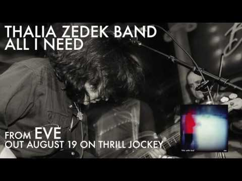 Thalia Zedek Band - All I Need (Official Audio)