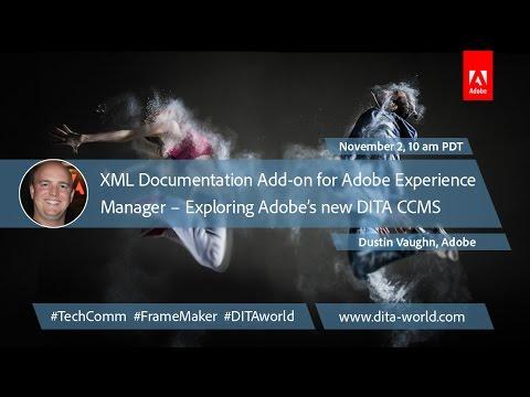 Adobe DITA World 2016 – Day 1 – Session 2 – Dustin Vaughn