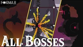 forma.8 // All Bosses