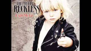 The Pretty Reckless - Light Me Up - With Lyrics