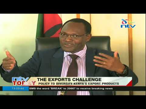 Exports challenge: Policy to diversify Kenya's export products