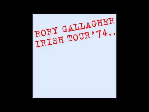 Rory Gallagher - Irish Tour '74 - Full Album
