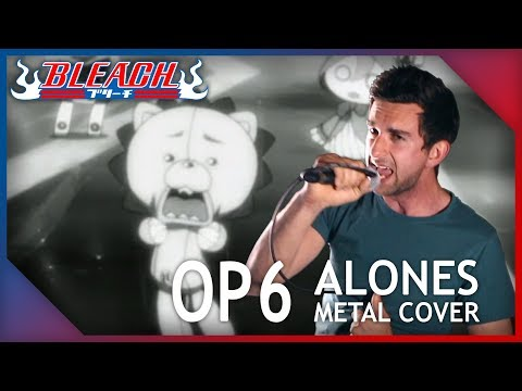 【ANIATAMA】BLEACH OP6 - ALONES || METAL COVER