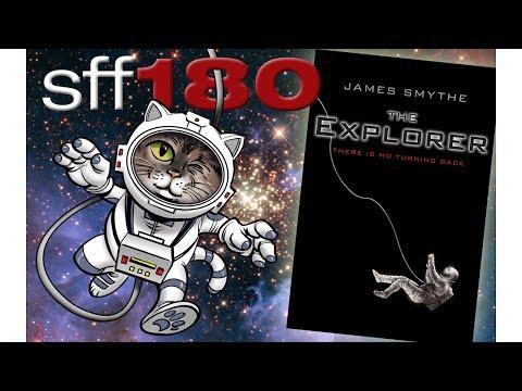 SFF180 | 'The Explorer' by James Smythe ★★½