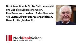 Das internationale Große Geld beherrscht uns und die Europäische Union