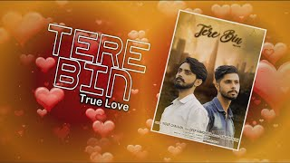 Tere Bin    (Full Song )   Inder Chauhan    New Punjabi Songs 2018   Latest Punjabi Songs 2018