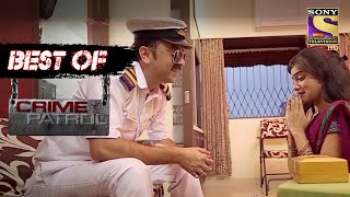 Best Of Crime Patrol - To Take An Advantage Of Desperate Times - Full Episode