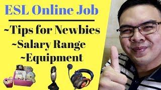 ESL Tutor for Beginners Philippines - Salary - Flexible Schedule - Tips for Newbies - Equipment