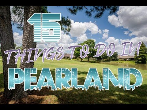 Top 15 Things To Do In Pearland, Texas