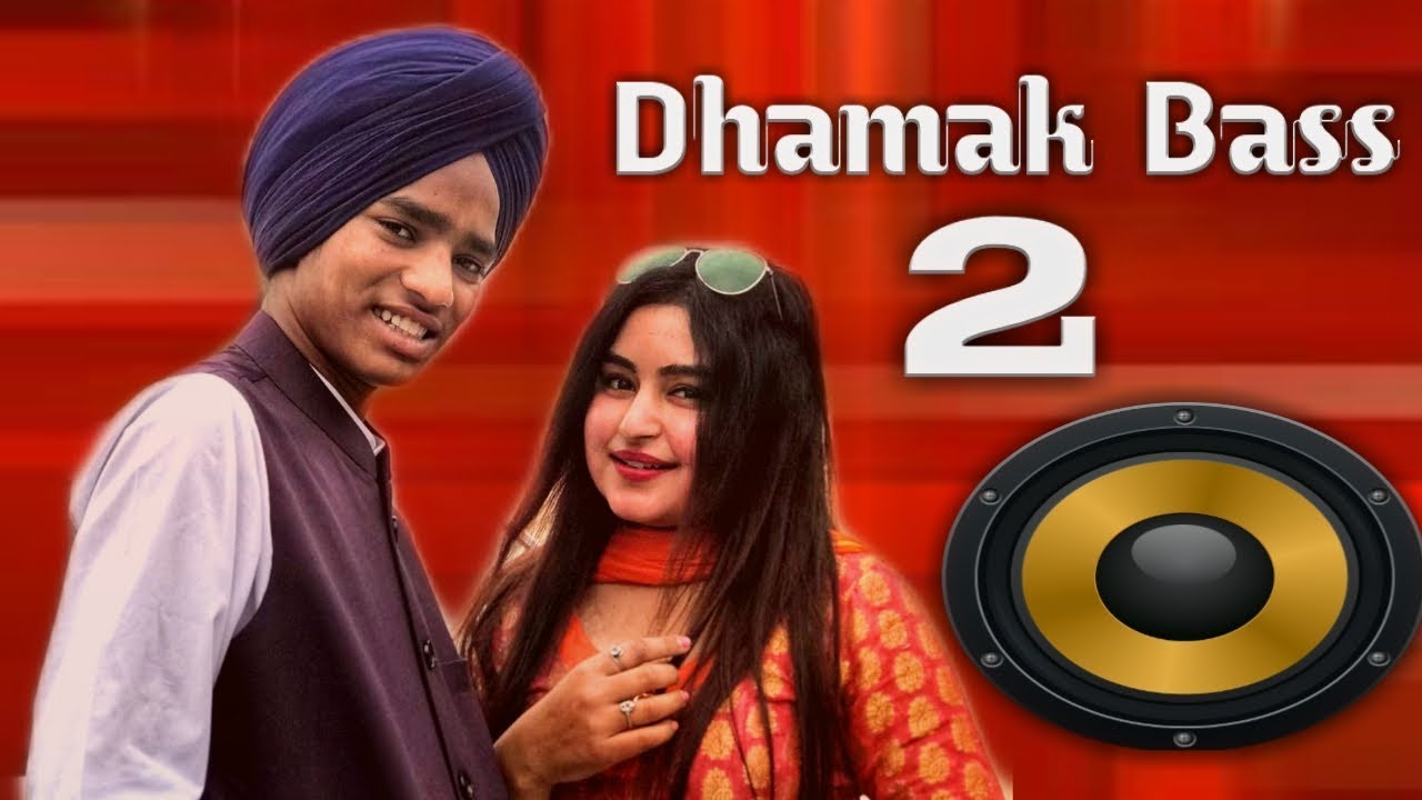 Dhamak base 2 Mp3 song Download by Mukh mantri