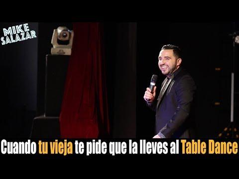 Mike Salazar Cuando tu vieja te pide que la lleves al Table Dance