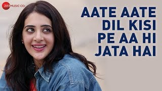 Aate Aate Dil Kisi Pe Aa Hi Jata Hai Official Music | Kali Kali | Satish Dehra