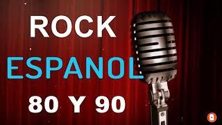 Rock En Español - Clasicos Rock En Español De Los 80 y 90 - Clasicos Del Rock En Español
