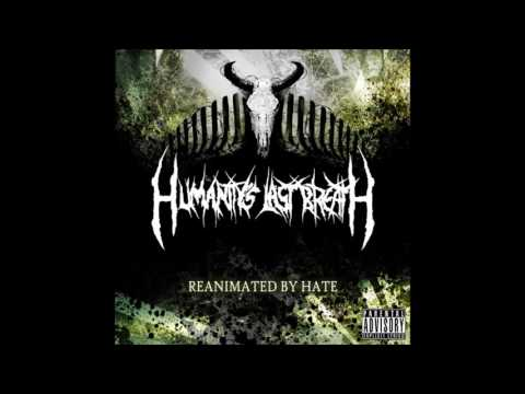 Humanity's Last Breath - Reanimated by Hate (Full EP)