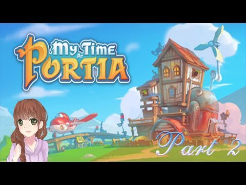 My Time At Portia (Part 2) Unique Mining System!
