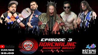 AWO Adrenaline Episode 3 (21/09/2020)