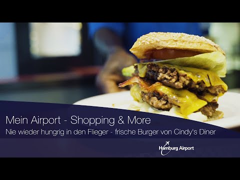 Mein Airport - Shopping & More: Burger schlemmen bei Cindy's Diner I Hamburg Airport