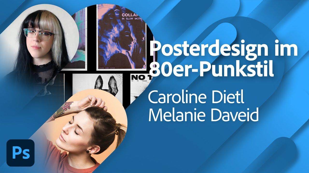 80er Punk Poster Design mit Caroline Dietl und Melanie Daveid |Adobe Live