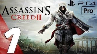 Assassin's Creed 2 Remastered - Gameplay Walkthrough Part 1 - Prologue (PS4 PRO)