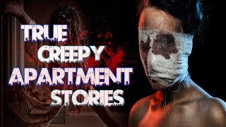 True Creepy Apartment Horror Stories | Home Invasion | 3am Break-in | Home Alone | Lets Not Meet