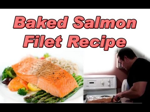 EASY Baked Salmon Filet Recipe