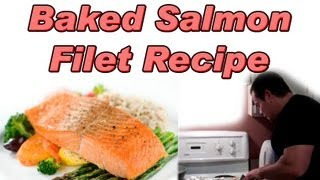 Easy Baked Salmon Filet Recipe