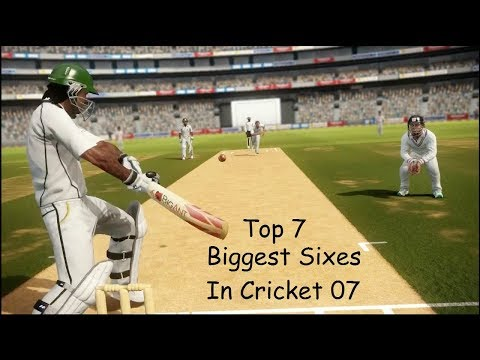 Top 7 Biggest Sixes in EA Sports Cricket 2007