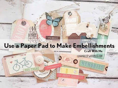 Craft with Me #27: Use a Paper Pad to Make Embellishments