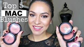 TOP 5 MAC BLUSHES w/ Swatches