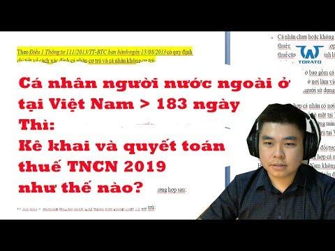 Hướng dẫn kê khai khấu trừ và quyết toán thuế TNCN 2019 cho cá nhân người nước ngoài