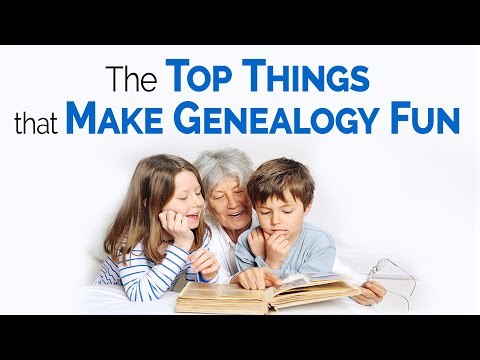 The Top Things that Make Genealogy a Fun, Fascinating Hobby | Genealogy Gold Podcast