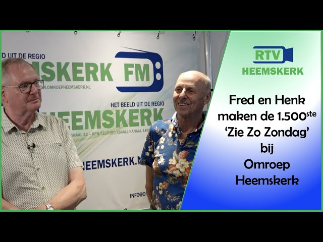 Fred en Henk maken 1500ste 'Zie Zo Zondag' bij Omroep Heemskerk