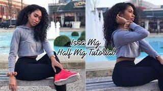 Issa Wig || Half Wig Tutorial