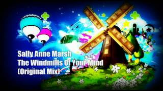 Sally Anne Marsh - The Windmills Of Your Mind ( Original Mix ) HQ