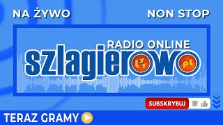 Szlagierowe Radio 24/7 - największe przeboje!